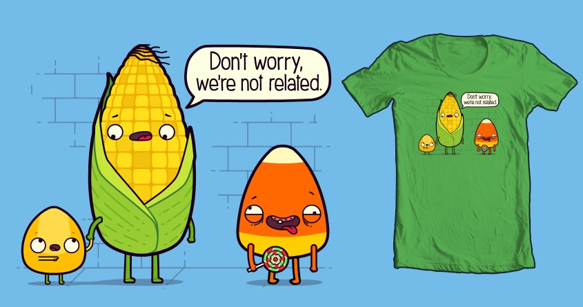 So Corny by FRICKINAWESOME and mini-mono on Threadless